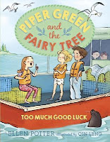 Piper Green and the Fairy Tree: Too Much Luck by Ellen Potter