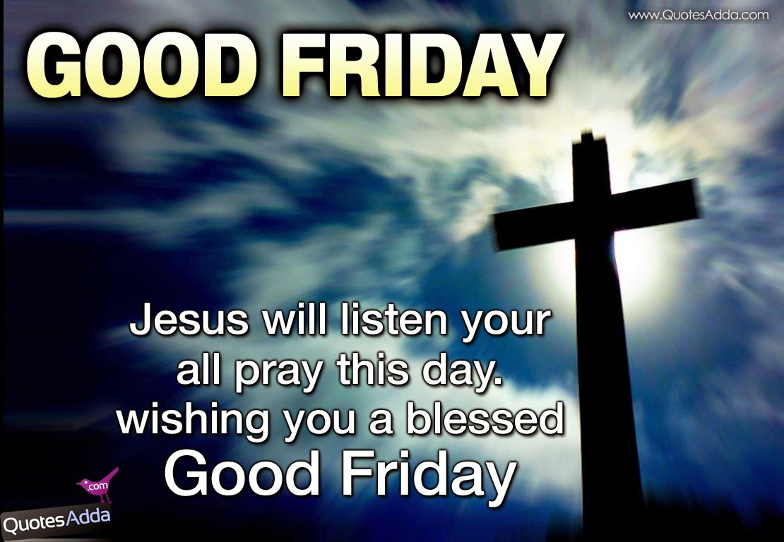 Quotes from bible for good friday friday quotes good scripture good friday greetings in english quotesadda kristyandbryce Images