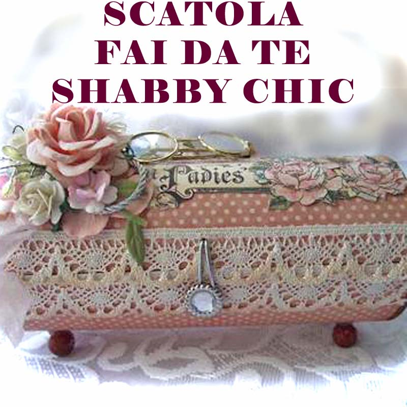 Casa immobiliare accessori fai da te shabby chic for Decorazioni shabby chic fai da te