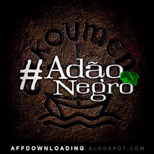 Adão Negro – Promocional – 2015