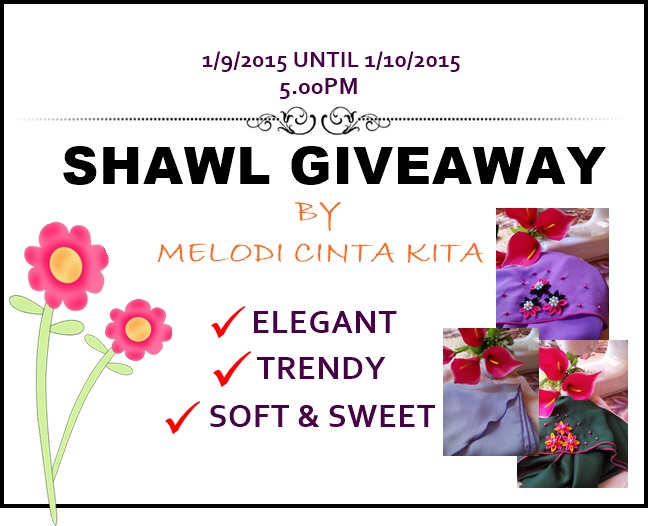 GIVEAWAY SHAWL BY MELODI CINTA KITA