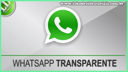 WhatsApp Transparente ATUALIZADO