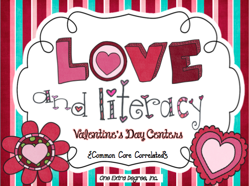 http://www.teacherspayteachers.com/Product/LOVE-and-Literacy-Valentines-Day-Centers-Common-Core-Correlated-521870