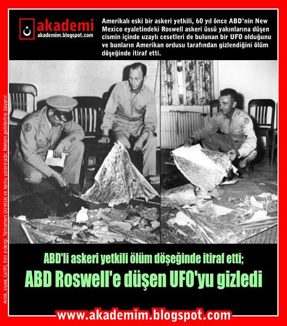 ABD'li askeri yetkili ölüm döşeğinde itiraf etti; ABD Roswell'e düşen UFO'yu gizledi