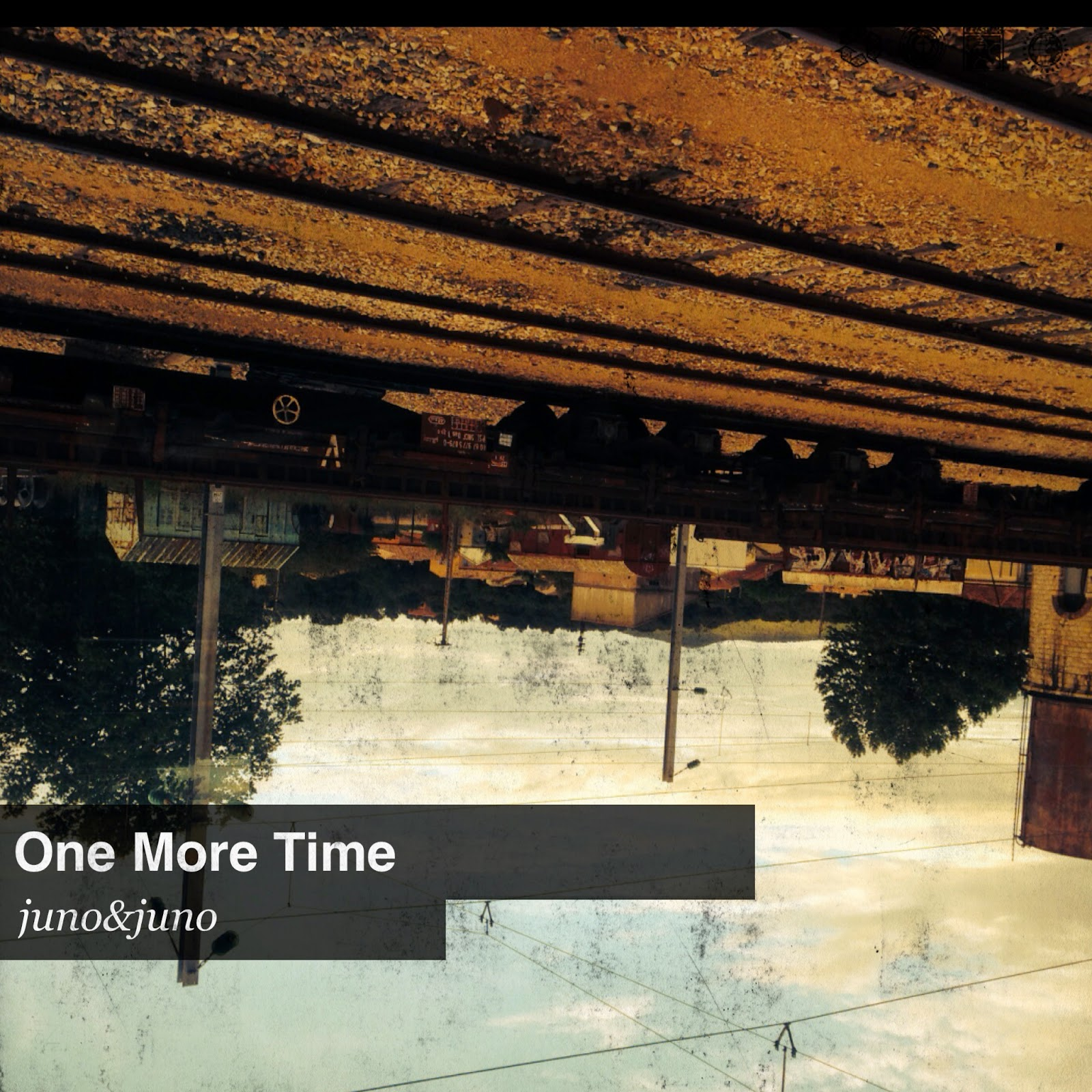 "Juno&Juno ""One More Time"""