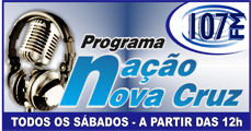 """PROGRAMA """"NAÇÃO NOVA CRUZ"""""""
