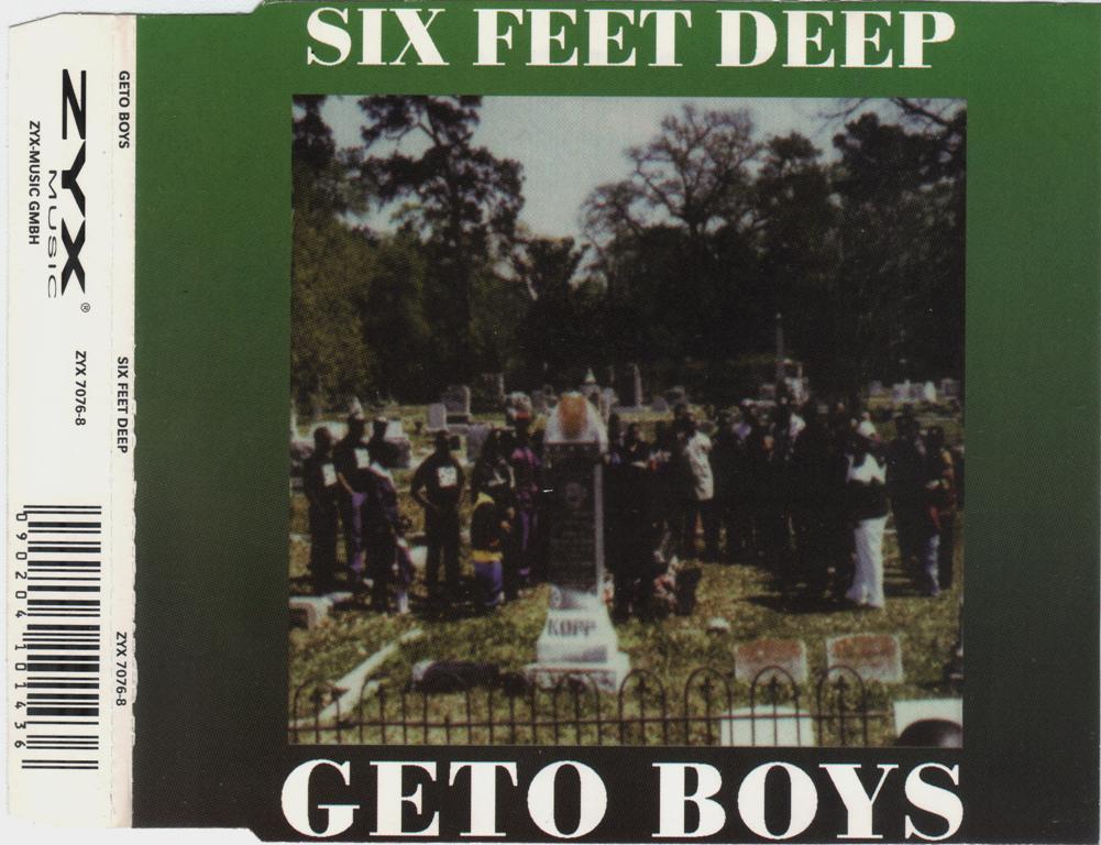 Geto Boys – Six Feet Deep (CDS) (1993) (192 kbps)