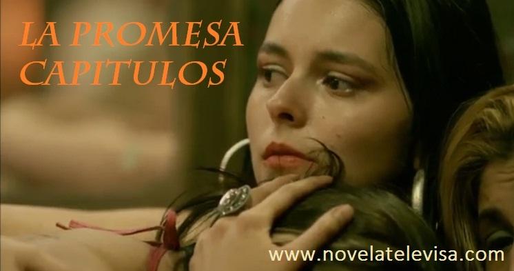 La Promesa Capítulos ~ Novela Televisa, Novelas Online, Youtube ...