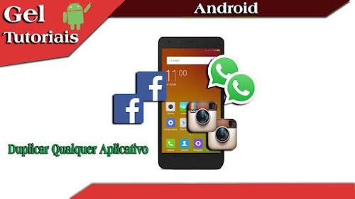 Como ter 2 whatsapp, 2 facebook (Como duplicar qualquer aplicativo) Parallel Spaces v3.1.6210 AD-FREE
