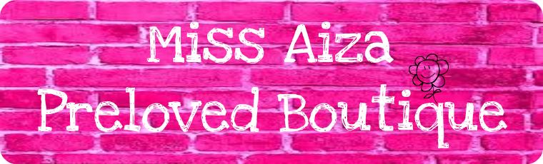 Miss Aiza Preloved