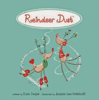 Reindeer Dust by Kate Dwyer