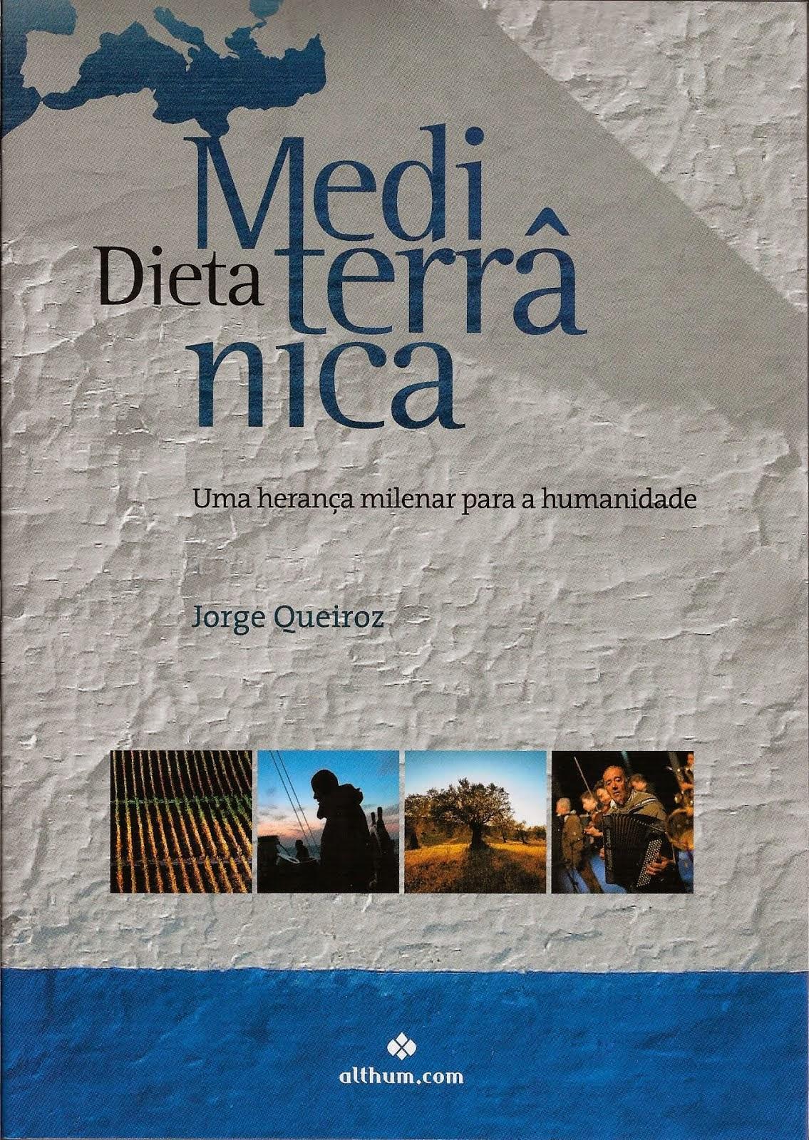 Dieta Mediterrânica – Uma herança milenar para a humanidade