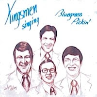 The Kingsmen Quartet-Bluegrass Pickin-