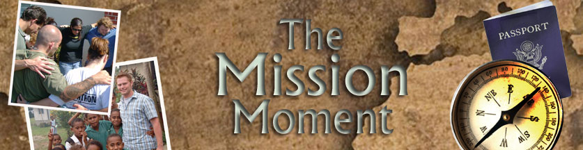 The Mission Moment