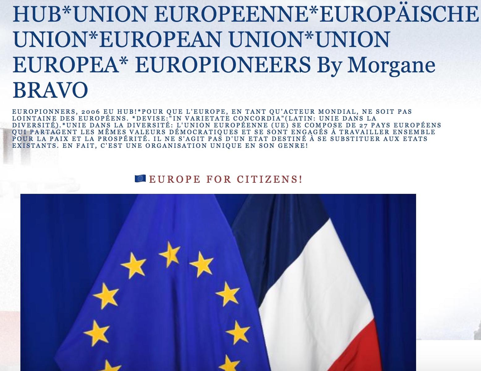 🇪🇺HUB*UNION EUROPEENNE*EUROPÄISCHE UNION*EUROPEAN UNION*UNION EUROPEA* EUROPIONEERS By Morgane BRAVO