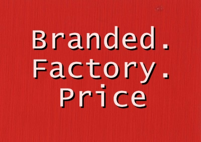 Branded Factory Price