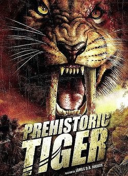 Prehistoric Tiger STREAMING VF