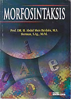 toko buku rahma: buku MORFOSINTAKSIS, pengarang abdul muis ba'dulu, penerbit rineka cipta