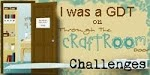 I was GDT at Through The Craft Room Door