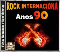 ROCK INTERNACIONAL ANOS 90 CD-SEM VINHETAS By DJ HELDER ANGELO