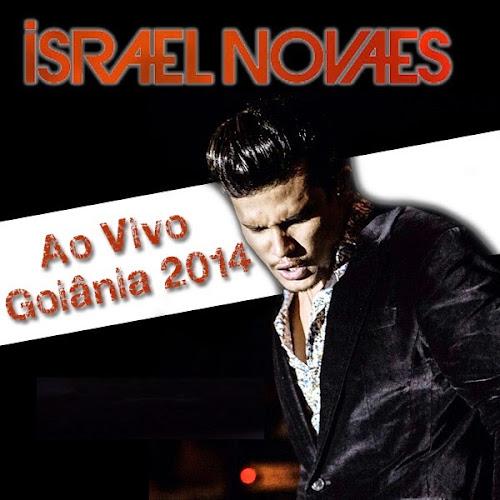CD Israel Novaes Ao Vivo em Goiânia 2014