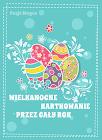 Wielkanocne kartkowanie 2018 z Magos