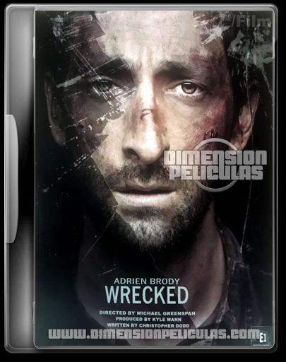 Wrecked (BRRip Inglés Subtitulado) (2011)