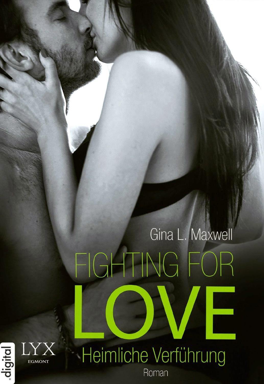 http://www.amazon.de/Fighting-Love-Verf%C3%BChrung-Gina-Maxwell-ebook/dp/B00L1RD2LU/ref=sr_1_1_twi_1?ie=UTF8&qid=1413125092&sr=8-1&keywords=fighting+for+love