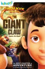 Watch The Jungle Book: The Legend of the Giant Claw Online Free Putlocker