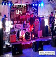 Braggers Live $1