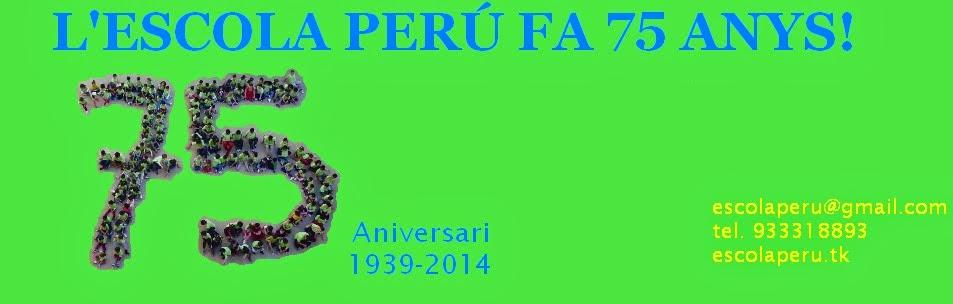 L'escola Perú fa 75 anys!