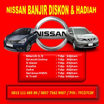 NISSAN BANJIR DISKON & HADIAH
