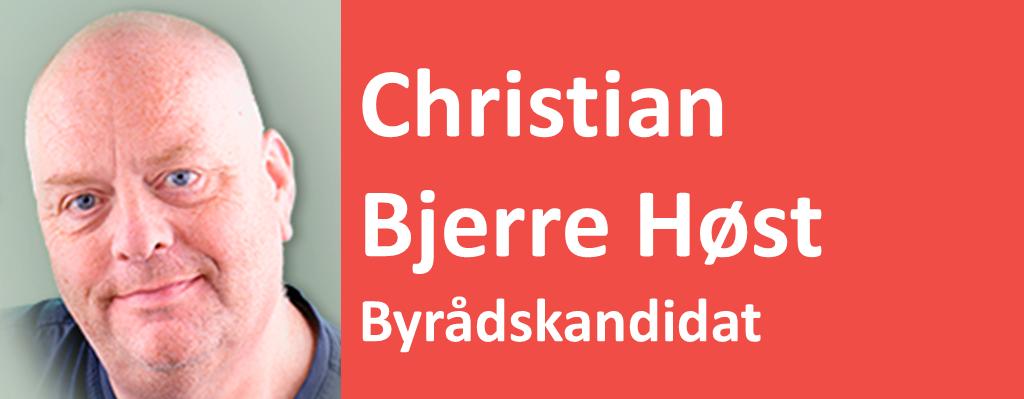Christian Bjerre Høst Byrådskandidat