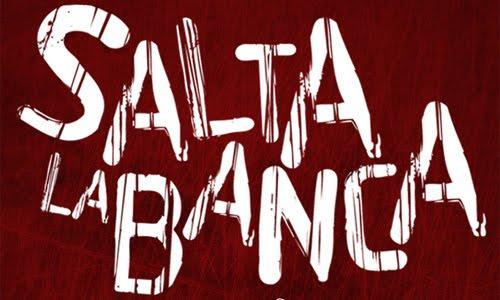 SALTA LA BANCA - PRIMER Y UNICO BLOG