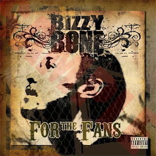 Bizzy_Bone-For_The_Fans_Vol._1-2005-RAGEMP3