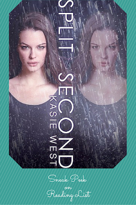 Sneak peek of Split Second by Kasie West on Reading List's Saturday Sneak Peek