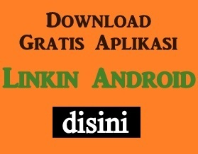 Download Gratis Aplikasi Linkin Android