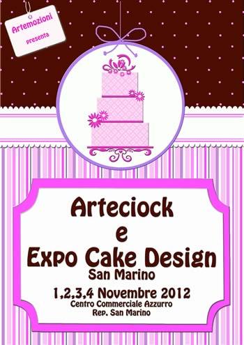 Exposition Cake Design : CookinGirls: Arteciock 2012 - Expo Cake Design