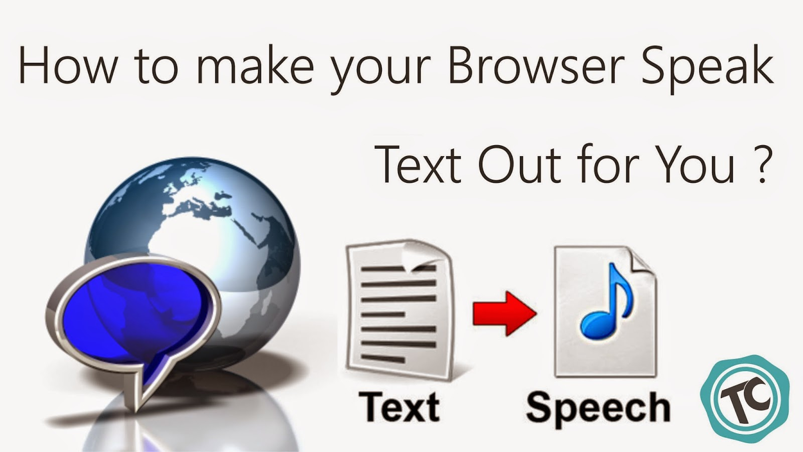 How to Make Your Web Browser Read Out For You ?