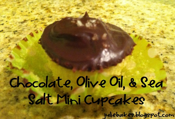 Julie Bakes: Chocolate, olive oil, and sea salt cupcakes