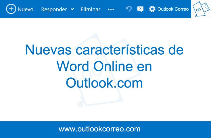 Nuevas caracteristicas de Word Online en Outlook.com