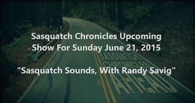 Amazing Audio Coming Up On Sasquatch Chronicles