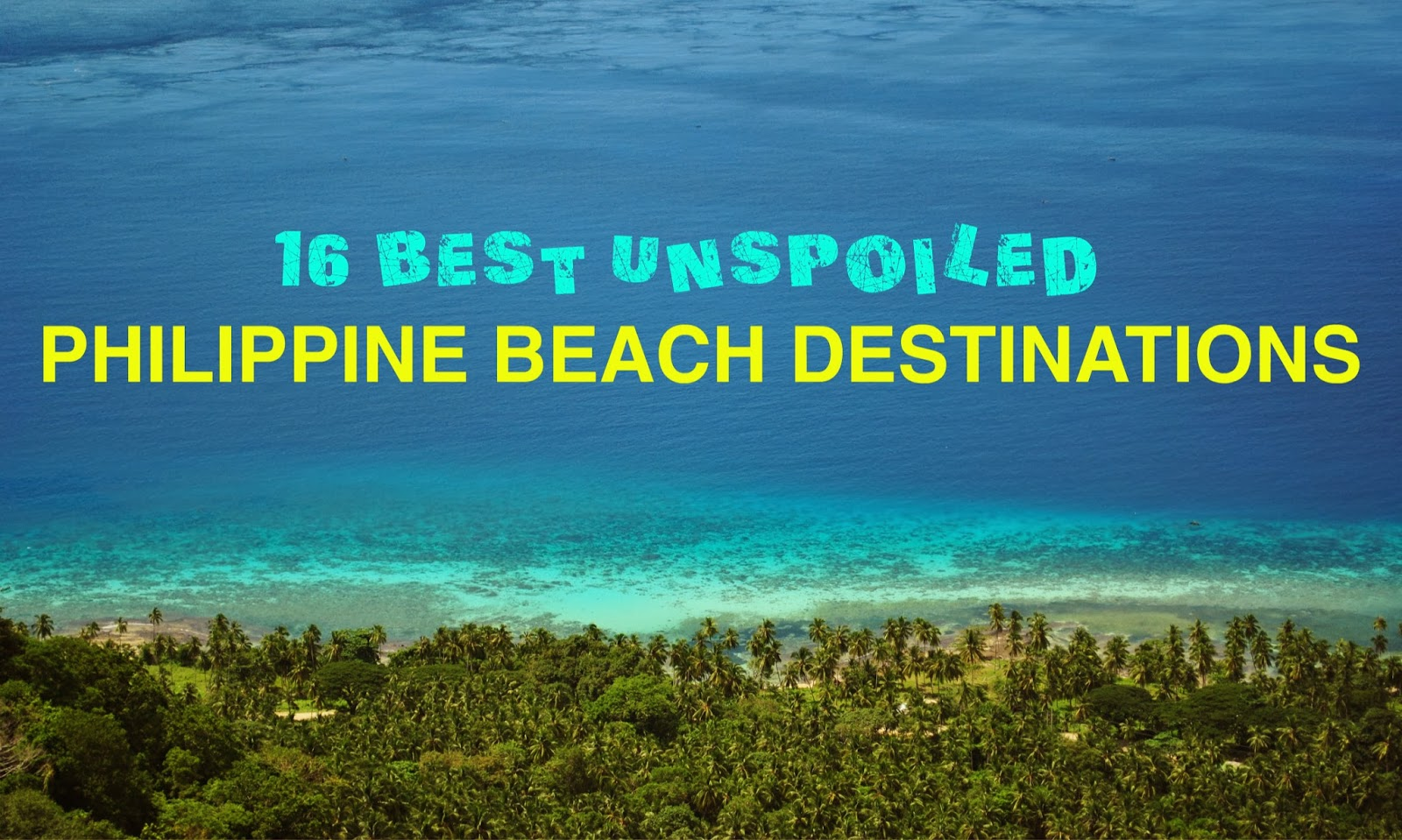 Backpacking Pilipinas Summer Travel Guide Best Unspoiled - Top 10 backpacking destinations in the world