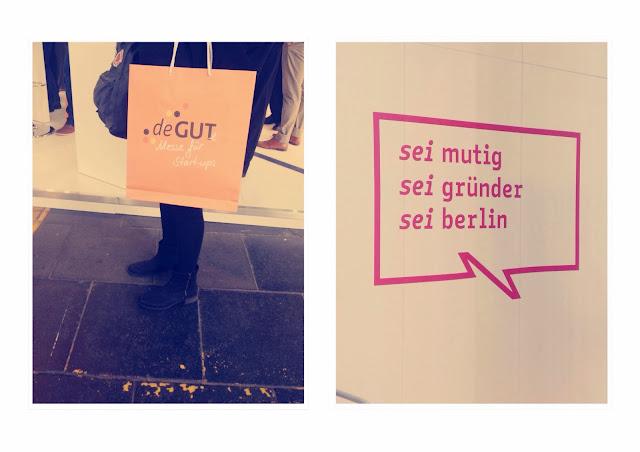 Messe deGUT, sei mutig, sei Gründer, sei Berlin