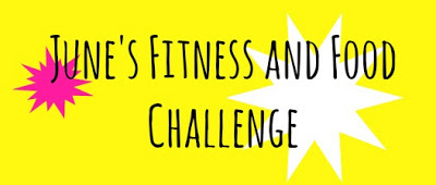 June's Fitness and Food Challenge