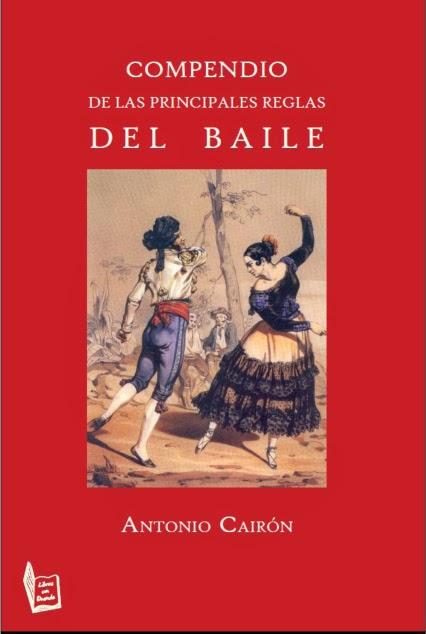 """""""Compendio de las reglas del baile"""" de Antonio Cairón"""