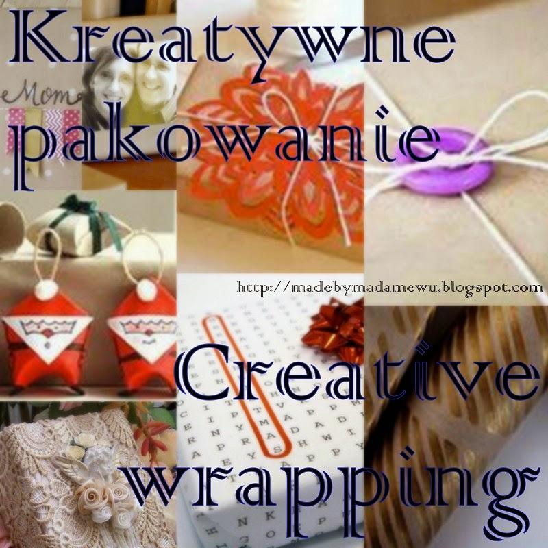 Kreatywne pakowanie / Creative wrapping