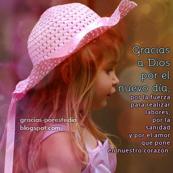 Bonito mensaje de gracias a Dios por el día, frases cristianas con imagen para dar gracias.
