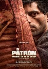 El patrón, radiografía de un crimen (2014) drama de Sebastián Schindel