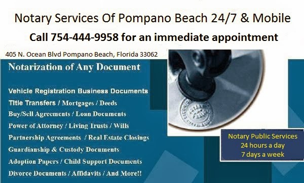 Mobile Notary / Signing Agents 24/7 Immediate Service Call 754-444-9958